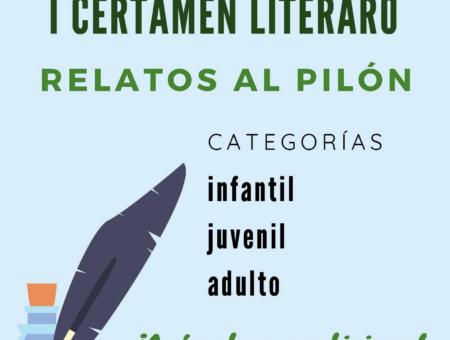 """Bases: I Certamen de relatos cortos """"Relatos al Pilón"""""""